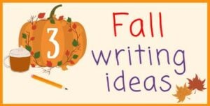 Fall Writing Ideas