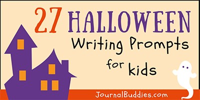 27 Halloween Writing Prompts for Kids
