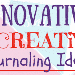 Fun, Creative Journaling Ideas for Kids