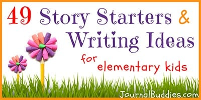 Elementary Story Ideas and Writing Prompts