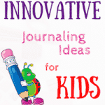 Innovative journaling ideas for kids