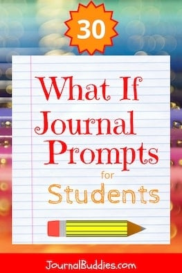 "These ""What if"" statements are fun for kids because they allow them to imagine different scenarios and transcribe them in their journals. It encourages them to think creatively and to get out of their comfort zone while writing. They are useful for elementary school journals as well as middle and high school journals."