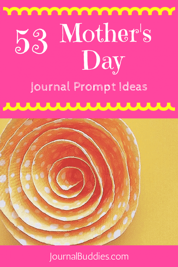 53 Mother's Day Journal Prompt Ideas for Kids