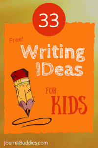 33 Free Writing Ideas for Kids