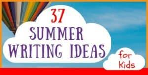 Summer Writing Ideas for Kids