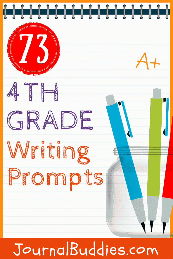 73 4th Grade Writing Prompts • JournalBuddies com
