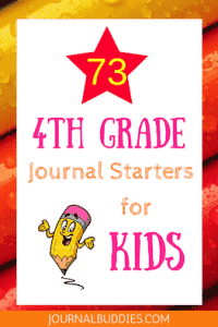 Exciting Fourth Grade Journal Starters & Prompts