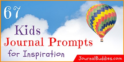 Inspired Journal Writing Prompts for Kids
