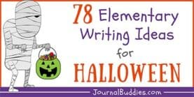 78 Halloween Writing Ideas for Elementary Kids