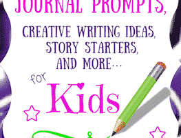 Creative Writing Ideas, Story Starters and more... for Kids