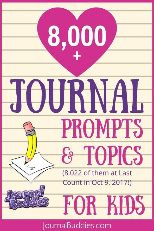Look at this. There are over 8,000 FREE Creative Writing Ideas, Story Starters and more... for Kids on journalbuddies.com!Journal Buddies--Our passion is sharing fabulous writing ideas and creative writing prompts and topics with parents, kids, teachers, and students.