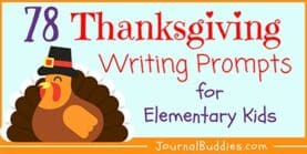 78 Thanksgiving Writing Prompts