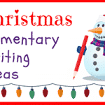 Christmas Writing Ideas for Elementary