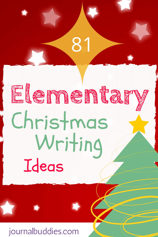 Elementary Christmas Writing Ideas