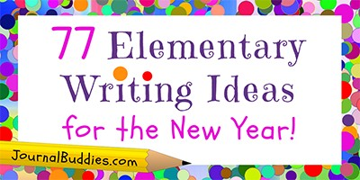 Elementary New Year Journal Writing Prompts