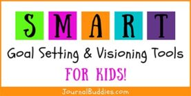 Goal Setting for Students & Visioning Tools