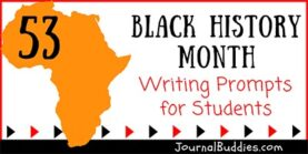 53 Black History Month Writing Prompts