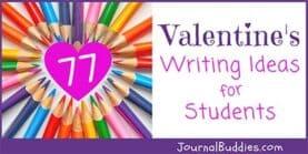 77 Valentine's Writing Ideas