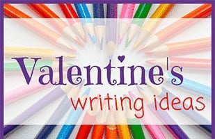 77 Valentine's Writing Ideas
