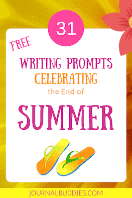 31 Free Writing Prompts Celebrating the End of Summer