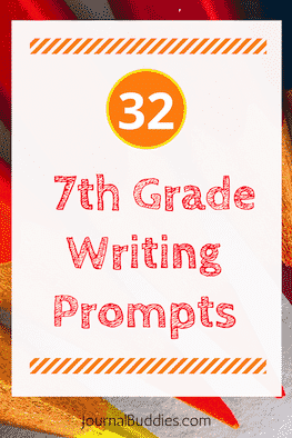 7th Grade Writing Prompts and Idea