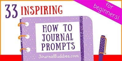 Writing Prompts to Learn to Journal