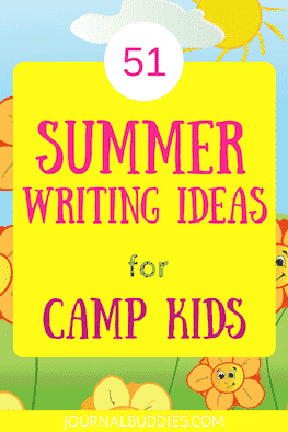51 Summer Writing Ideas for Camp Kids