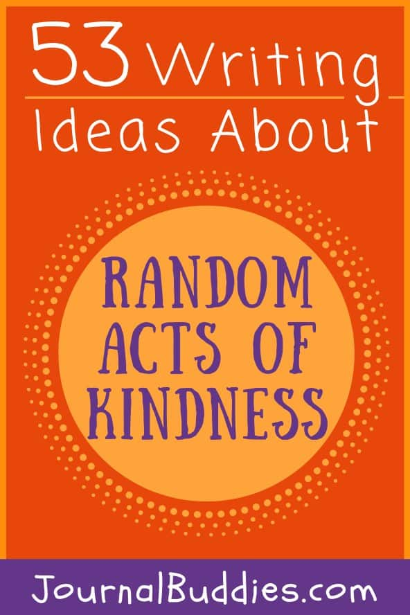 Writing Prompts about Random Acts of Kindness