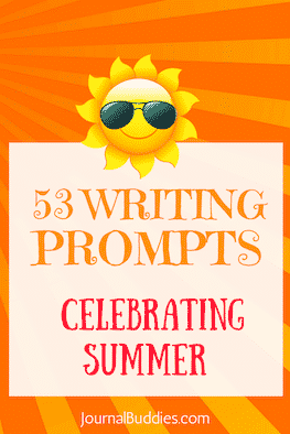 53 Writing Prompts for Kids Celebrating Summer