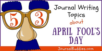 April Fool's Day Writing Ideas for Kids