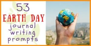 Earth Day Journal Writing Prompts