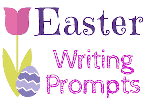 Easter Writing Prompts for Kids