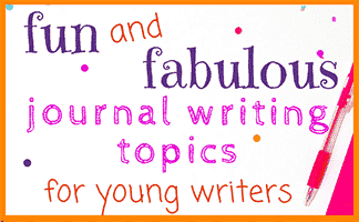 Fun and Fabulous Journal Topics for Young Writers