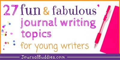 Fun Journal Starters for Young Writers