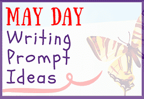 May Day Writing Prompts
