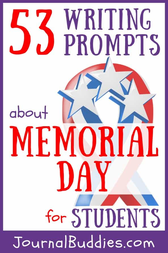 Get students thinking about the significance of this holiday with these 53 Memorial Day journal writing topics.