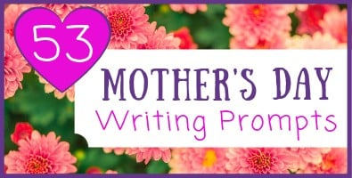53 Mother's Day Topics & Journal Prompts