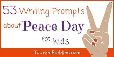 53 Writing Prompt Ideas about Peace Day