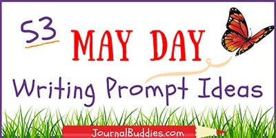 53 May Day Writing Prompt Ideas
