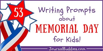 Memorial Day Writing Ideas for Kids