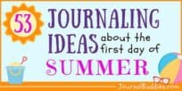 53 Journaling Ideas about the First Day of Summer