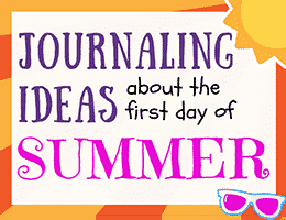Journaling Ideas about the First Day of Summer