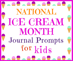 National Ice Cream Month | 50 Journal Prompts