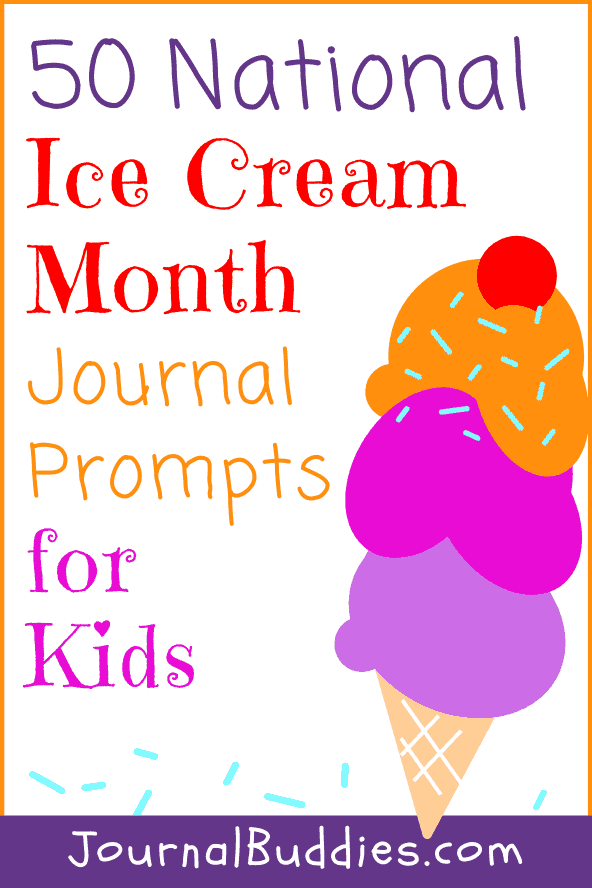 Journal Prompts about National Ice Cream Month