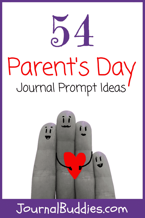 Writing Prompts for kids on Parent's Day