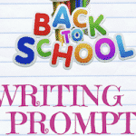53 Back to School Journalibg Prompts for Kids