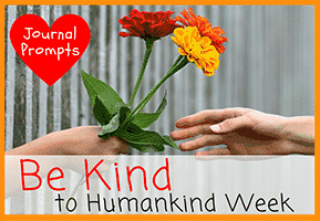 Journal Prompt for Be Kind to Humankind Week