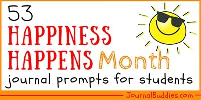 Kids Journal Prompts for Happiness Happens Month