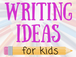 Fun Writing Ideas for Kids