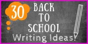 Back to School Writing Ideas